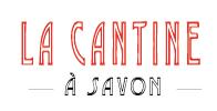 La Cantine à Savon